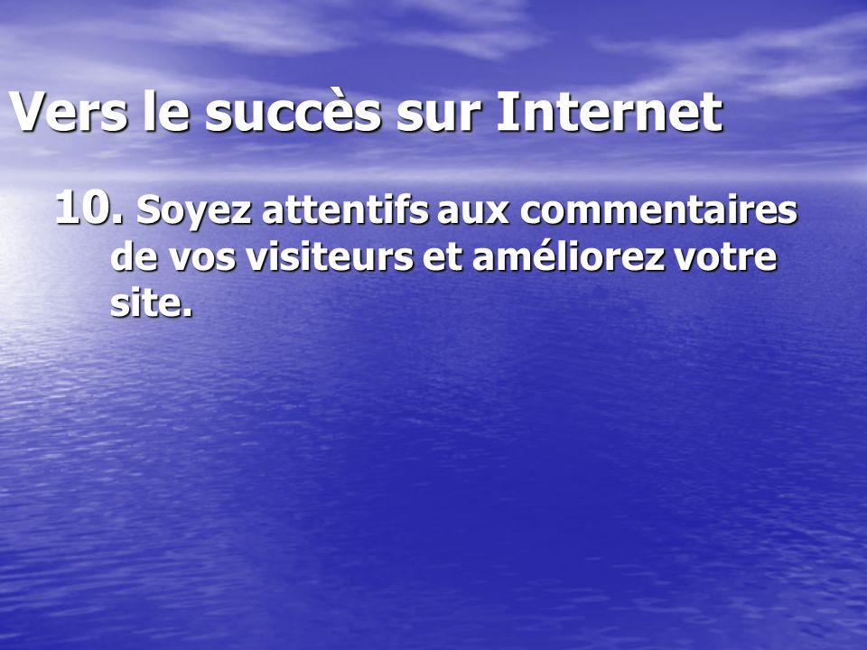 Vers le succès sur Internet 10.