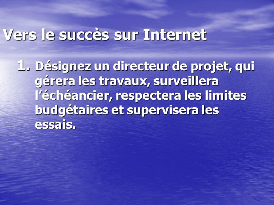 Vers le succès sur Internet 1.