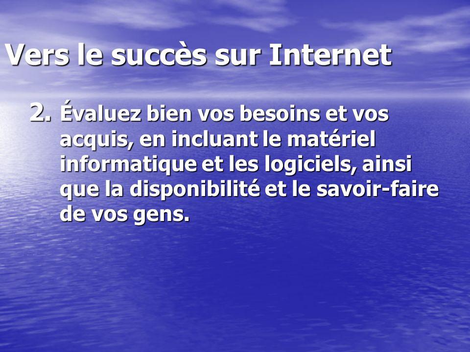 Vers le succès sur Internet 2.