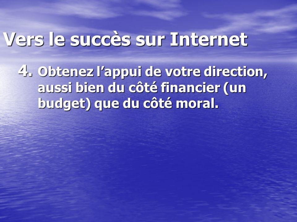 Vers le succès sur Internet 4.