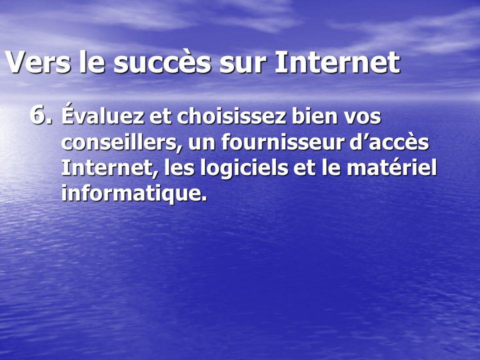 Vers le succès sur Internet 6.
