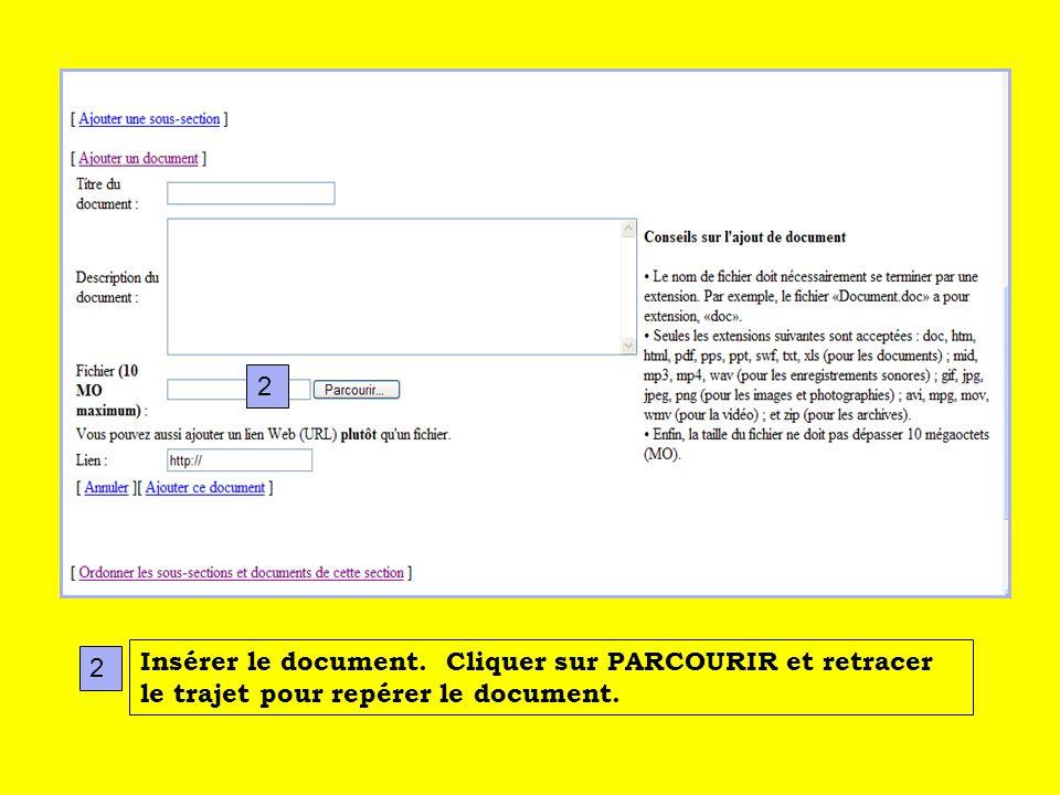 Insérer le document. Cliquer sur PARCOURIR et retracer le trajet pour repérer le document. 2 2
