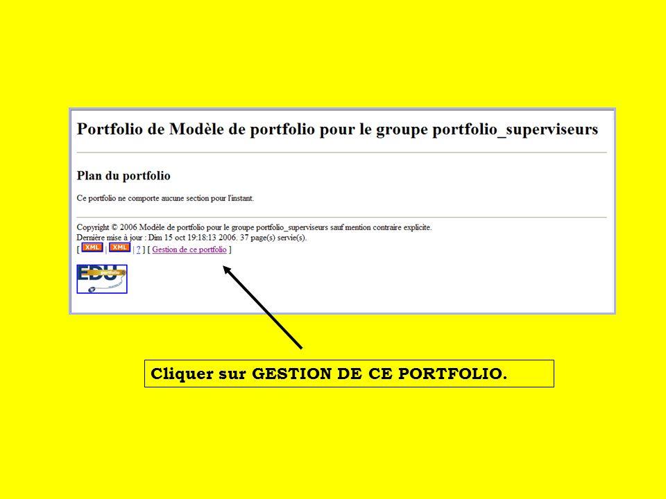 Cliquer sur GESTION DE CE PORTFOLIO.