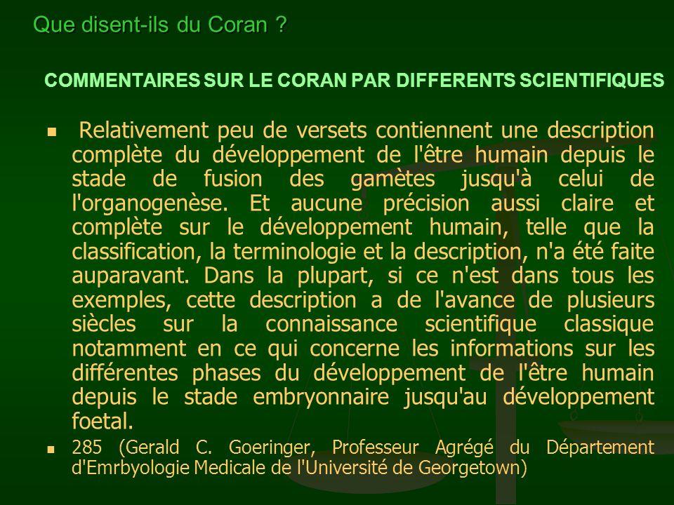 COMMENTAIRES SUR LE CORAN PAR DIFFERENTS SCIENTIFIQUES Relativement peu de versets contiennent une description complète du développement de l'être hum