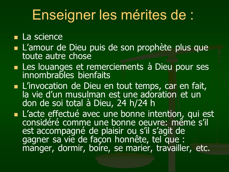 Enseigner les mérites de : La science Lamour de Dieu puis de son prophète plus que toute autre chose Les louanges et remerciements à Dieu pour ses inn