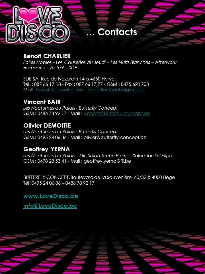 Benoît CHARLIER Folies Nobles – Les Causeries du Jeudi – Les Nuits Blanches – Afterwork Horecatel – Acte 6 - SDE SDE SA, Rue de Nazareth 14 à 4650 Herve Tél.