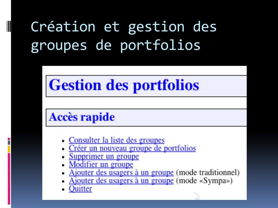 Création et gestion des groupes de portfolios