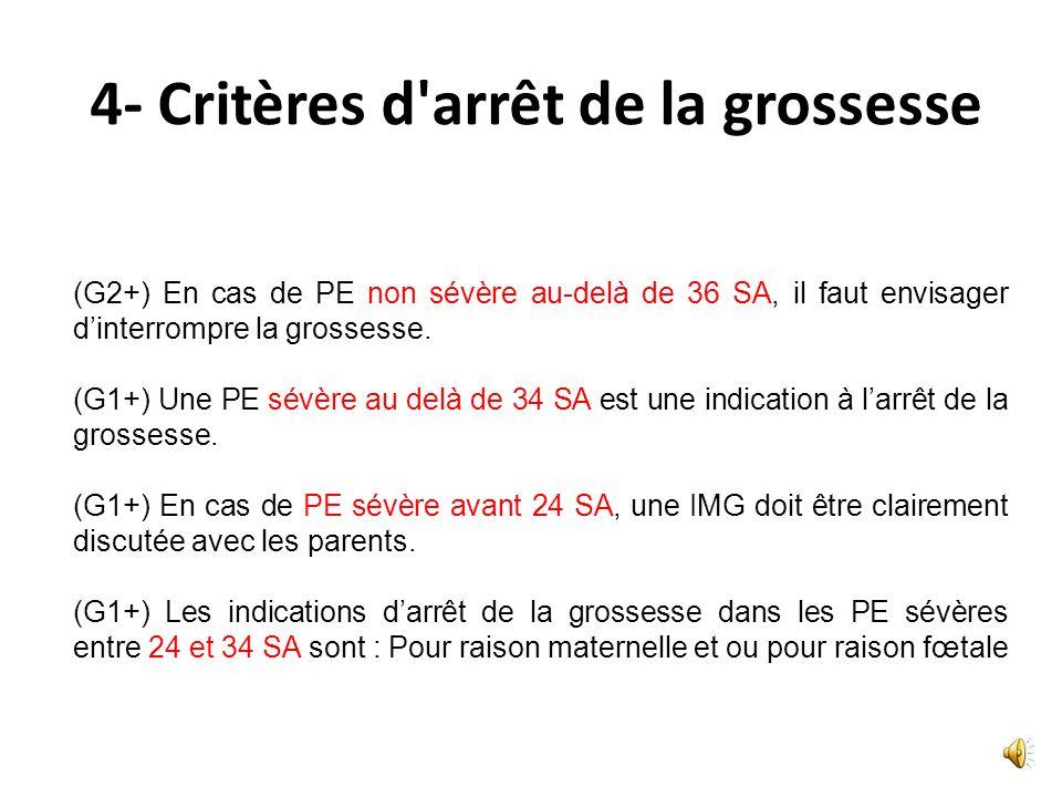 4- Prise en charge hospitalière des PE (consensus professionnel) ( G1+)En cas de PE sévère, la prévention de la crise dE par du MgSO 4 est recommandée
