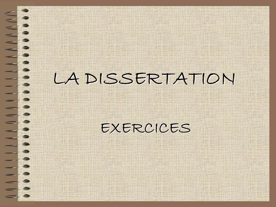 LA DISSERTATION EXERCICES