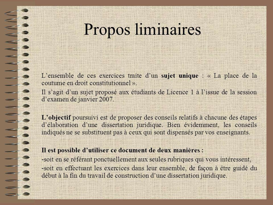 Propos liminaires Lensemble de ces exercices traite dun sujet unique : « La place de la coutume en droit constitutionnel ».