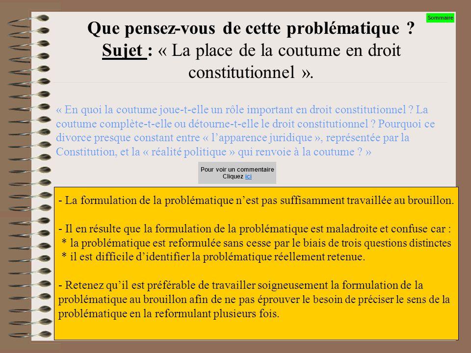Que pensez-vous de cette problématique ? Sujet : « La place de la coutume en droit constitutionnel ». « Quelle est la valeur juridique dune règle cout