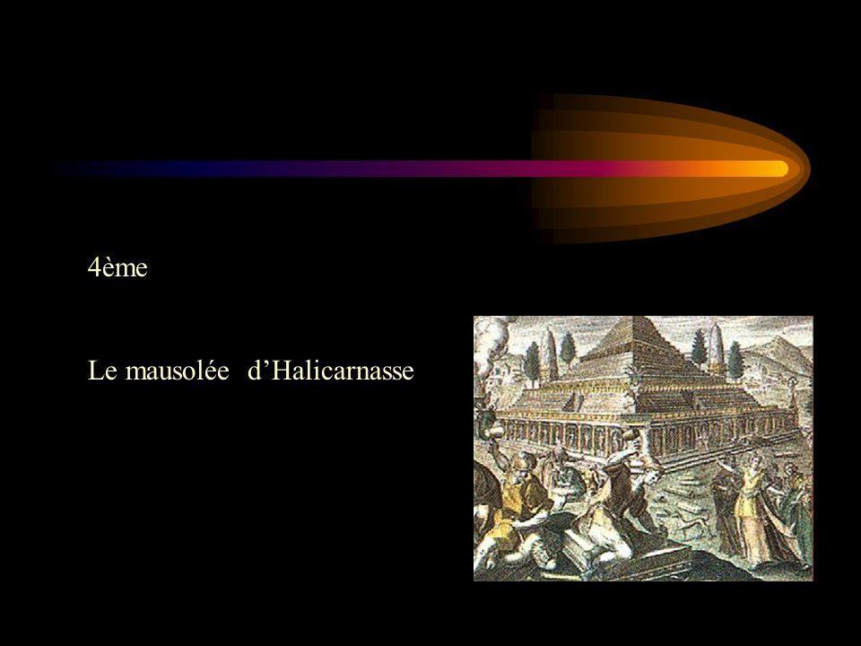 4ème Le mausolée dHalicarnasse