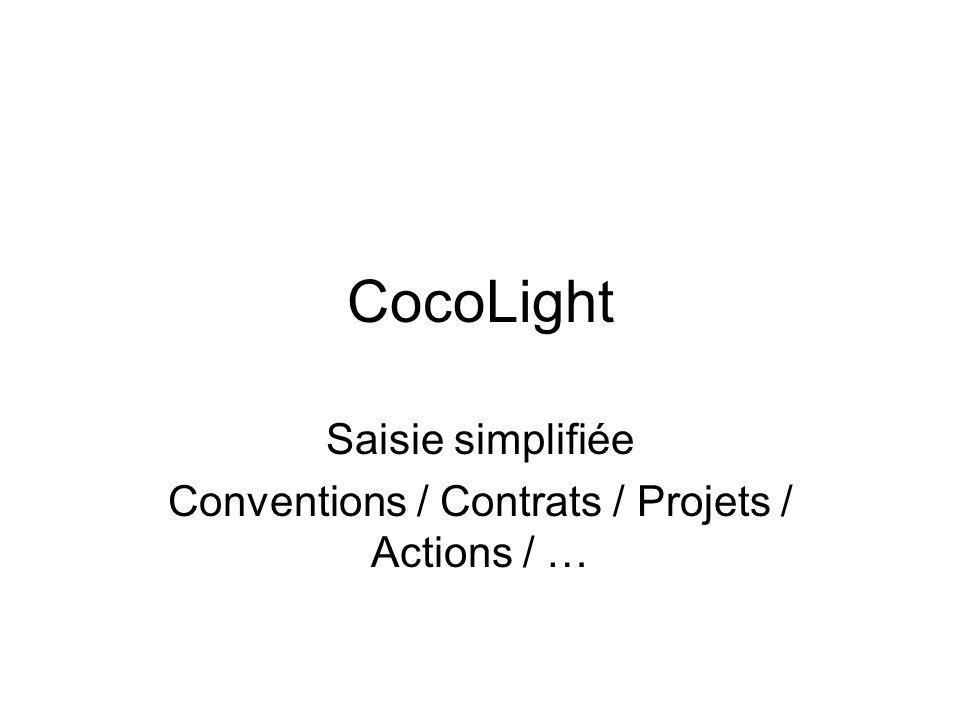 CocoLight Saisie simplifiée Conventions / Contrats / Projets / Actions / …