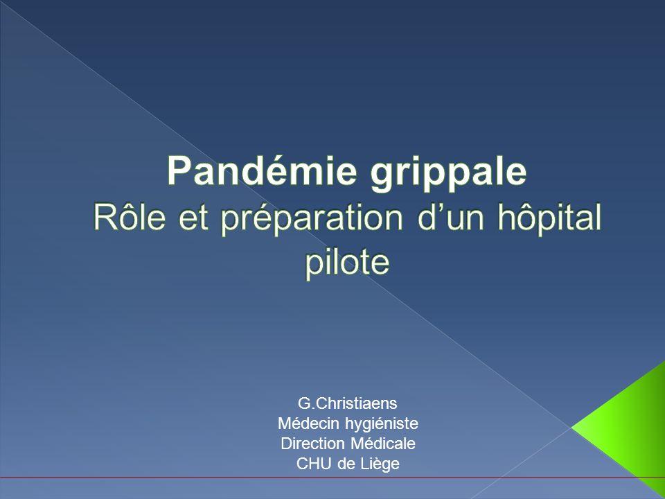 G.Christiaens Médecin hygiéniste Direction Médicale CHU de Liège
