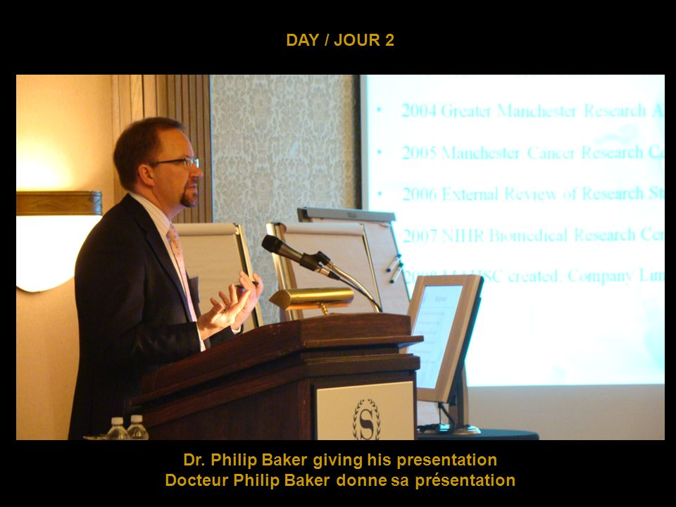DAY / JOUR 2 Question and Answer period following Dr.