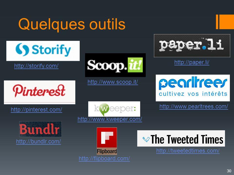 30 http://paper.li/ http://www.scoop.it/ http://storify.com/ http://pinterest.com/ http://tweetedtimes.com/ http://flipboard.com/ http://bundlr.com/ h
