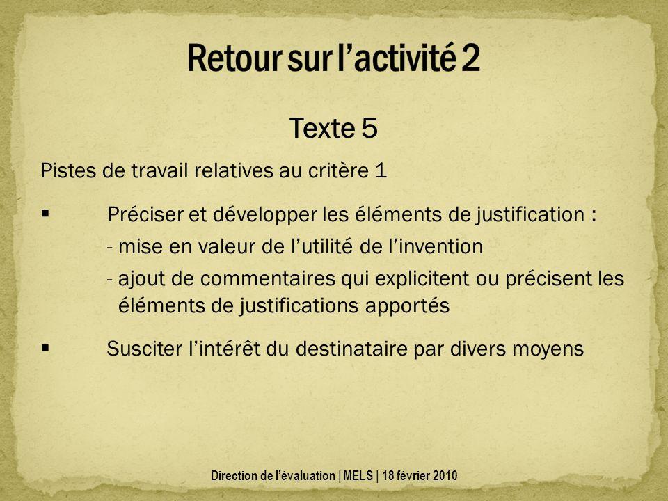 Texte 5 Pistes de travail relatives au critère 1 Préciser et développer les éléments de justification : - mise en valeur de lutilité de linvention - a