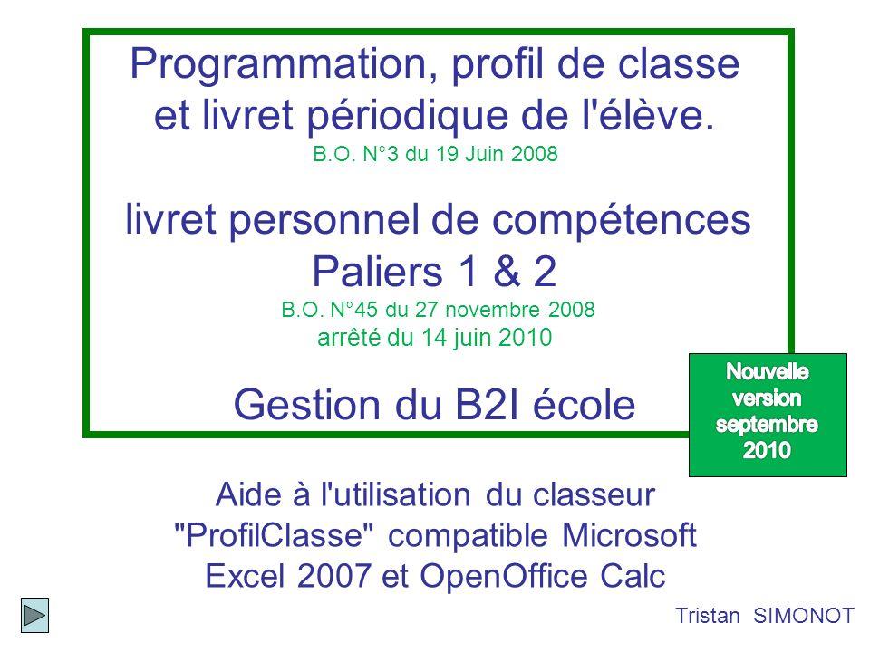 Ces trois classeurs (un par cycle) sont basés sur les progressions annuelles, sur les compétences de fin de cycle du socle ainsi que sur l ensemble des compétences des programmes de 2008.