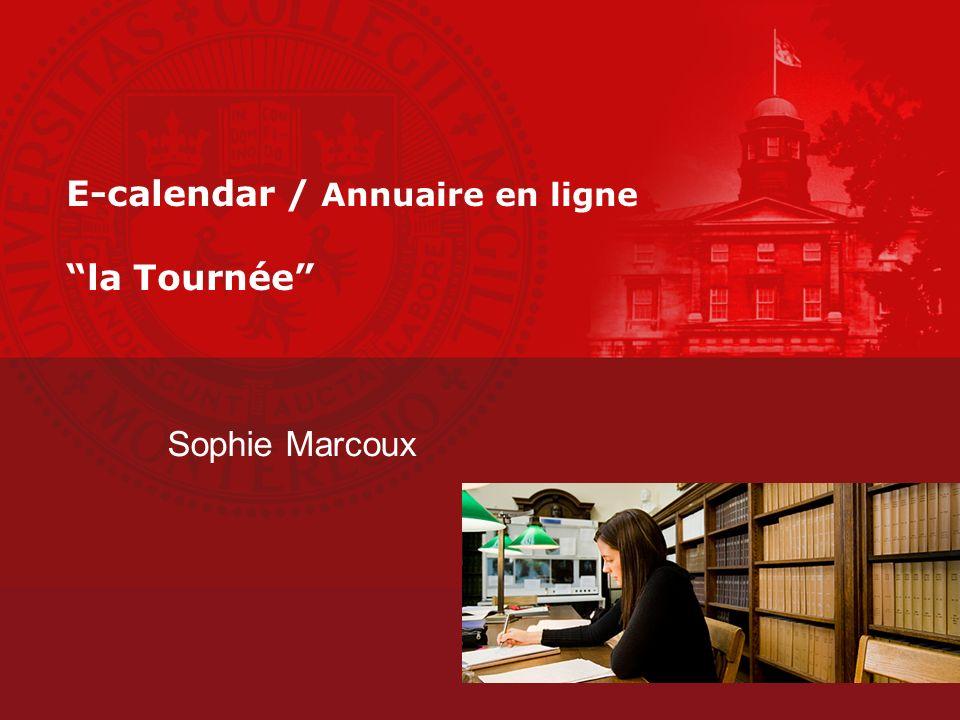 E-calendar / Annuaire en ligne la Tournée Sophie Marcoux