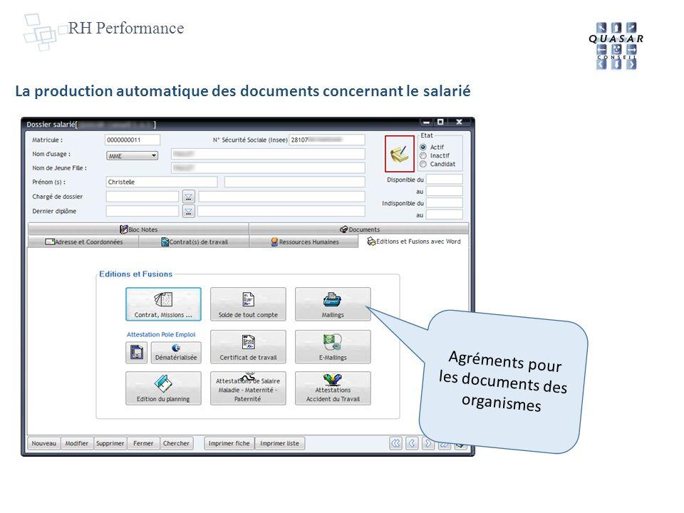 RH Performance La production automatique des documents concernant le salarié Agréments pour les documents des organismes