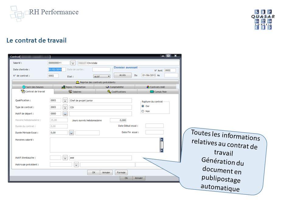 RH Performance Le contrat de travail Toutes les informations relatives au contrat de travail Génération du document en publipostage automatique