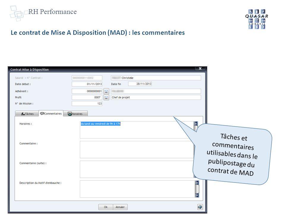 RH Performance Le contrat de Mise A Disposition (MAD) : les commentaires Tâches et commentaires utilisables dans le publipostage du contrat de MAD