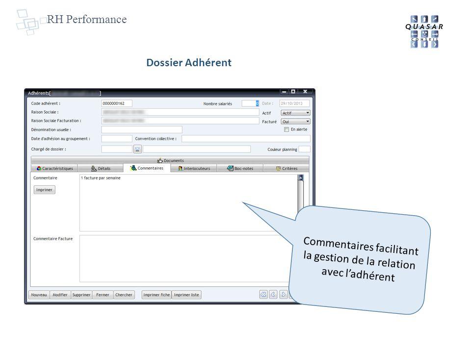 RH Performance Commentaires facilitant la gestion de la relation avec ladhérent Dossier Adhérent