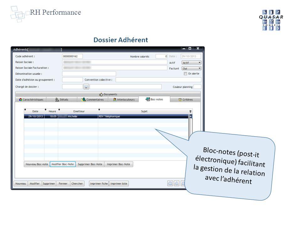 RH Performance Dossier Adhérent Bloc-notes (post-it électronique) facilitant la gestion de la relation avec ladhérent