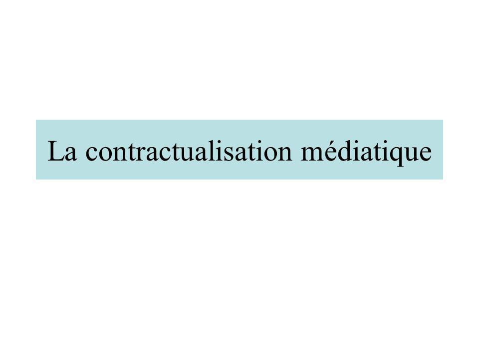 La contractualisation médiatique