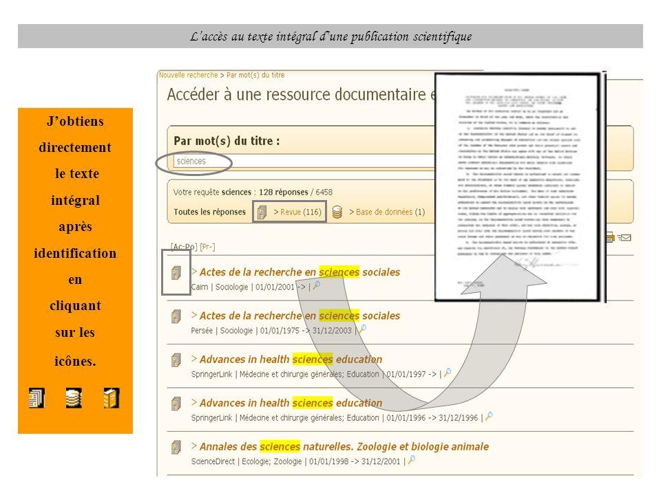 Laccès au texte intégral dune publication scientifique Jobtiens directement le texte intégral après identification en cliquant sur les icônes.