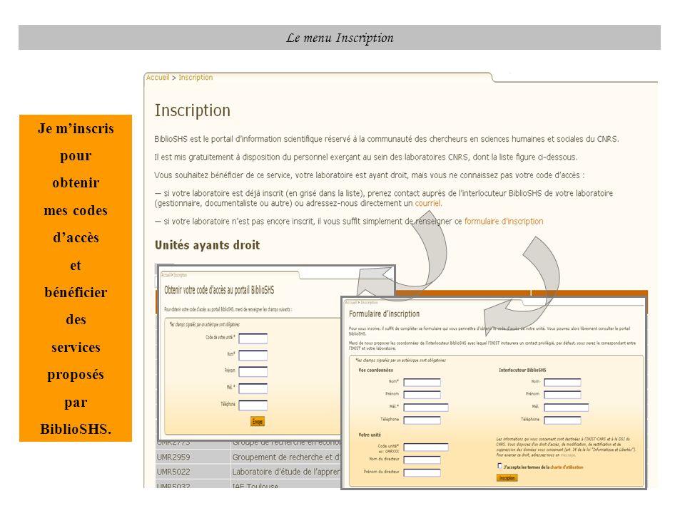 Le menu Inscription Je minscris pour obtenir mes codes daccès et bénéficier des services proposés par BiblioSHS.