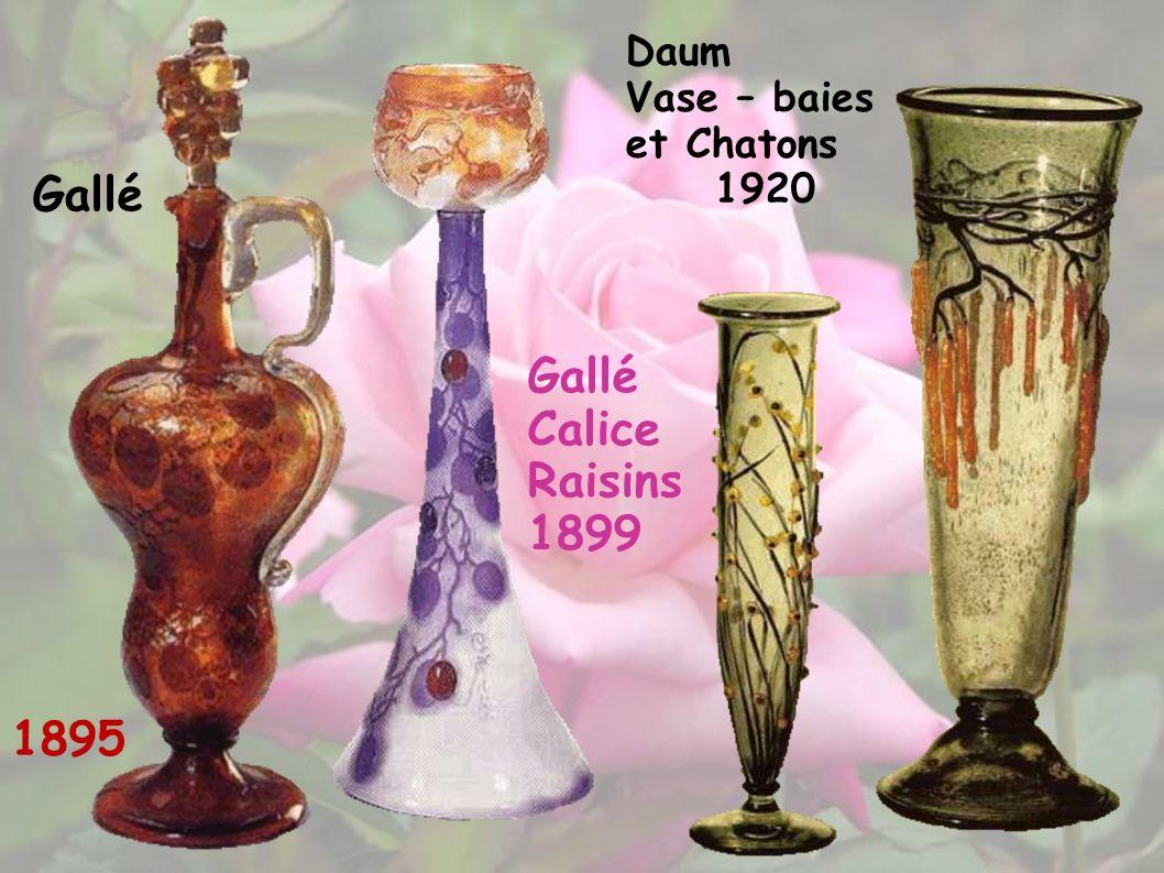 Daum Vase – baies et Chatons 1920 Gallé 1895 Gallé Calice Raisins 1899