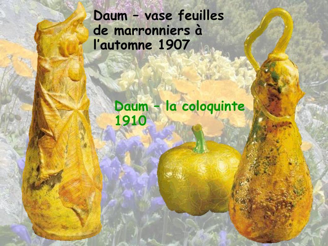 Daum – vase feuilles de marronniers à lautomne 1907 Daum – la coloquinte 1910