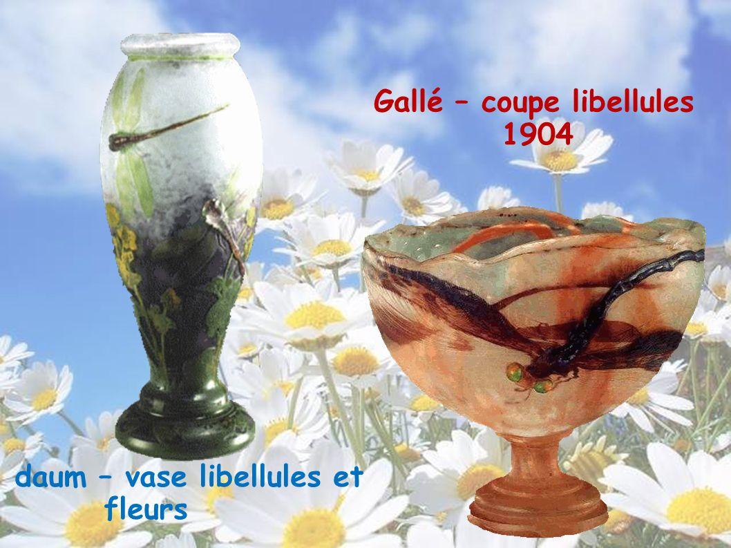 daum – vase libellules et fleurs Gallé – coupe libellules 1904