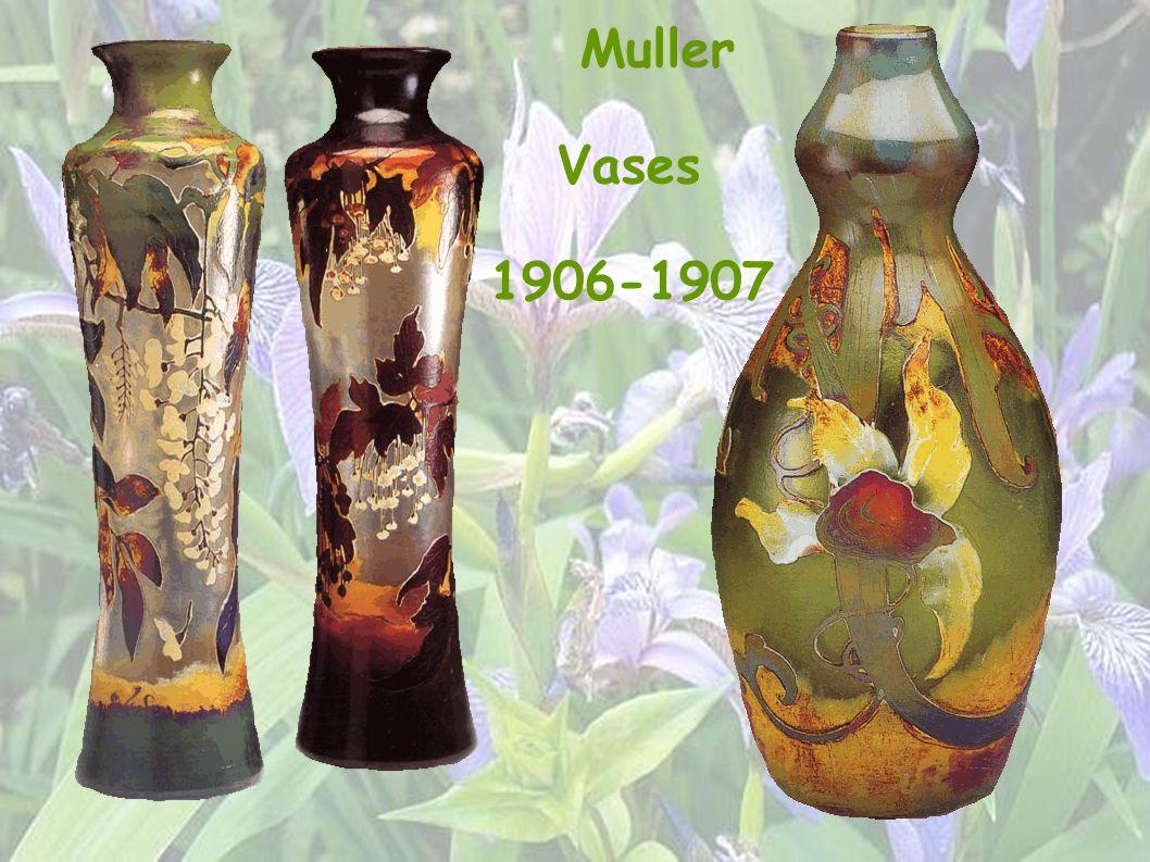 Muller Vases 1906-1907
