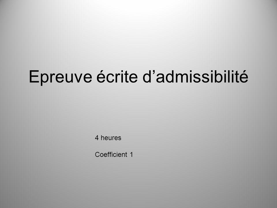 Epreuve écrite dadmissibilité 4 heures Coefficient 1