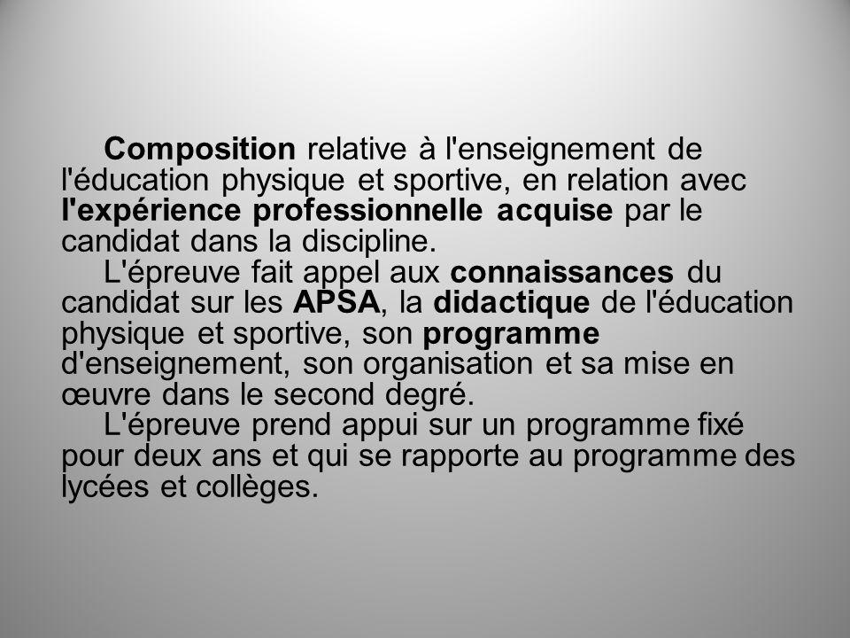 Composition relative à l'enseignement de l'éducation physique et sportive, en relation avec l'expérience professionnelle acquise par le candidat dans