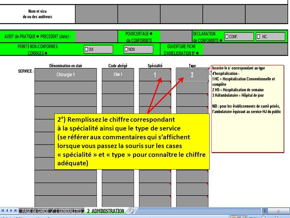 2°) Remplissez le chiffre correspondant à la spécialité ainsi que le type de service (se référer aux commentaires qui saffichent lorsque vous passez l