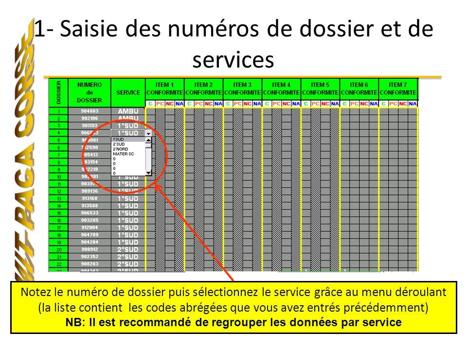 1- Saisie des numéros de dossier et de services Notez le numéro de dossier puis sélectionnez le service grâce au menu déroulant (la liste contient les