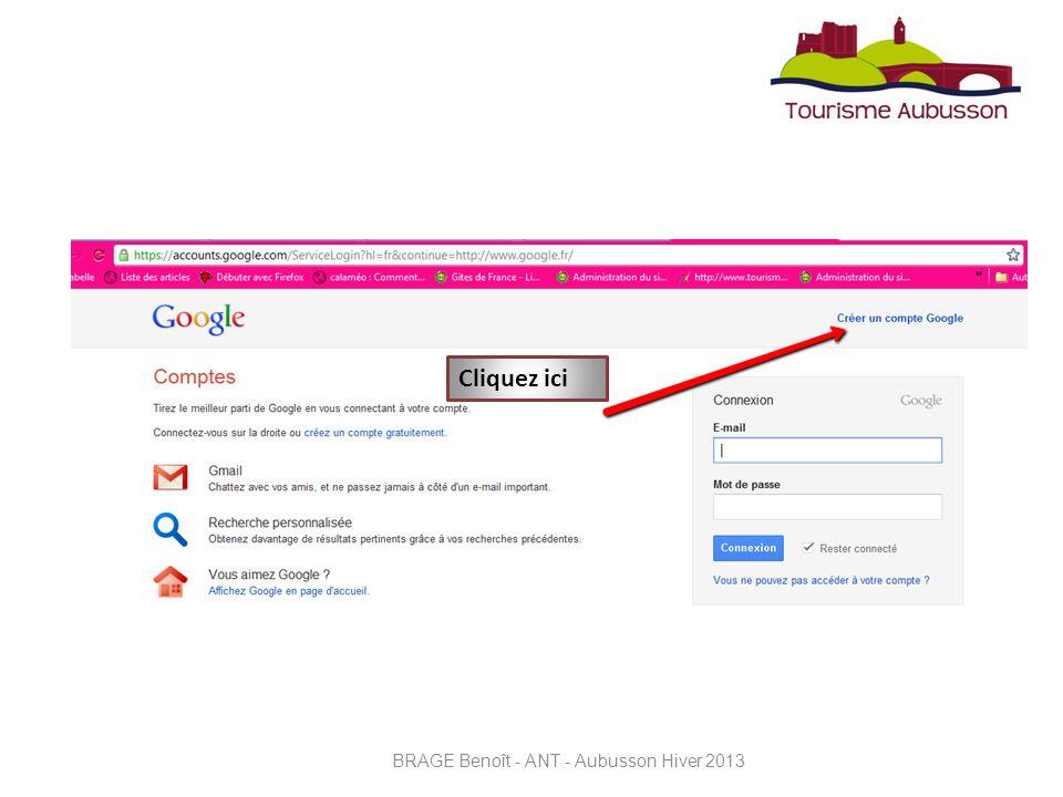 Les statistiques Connectez-vous sur : www.google.fr/adresseswww.google.fr/adresses BRAGE Benoît - ANT - Aubusson Hiver 2013