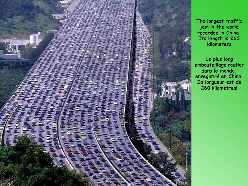 The longest traffic jam in the world recorded in China.