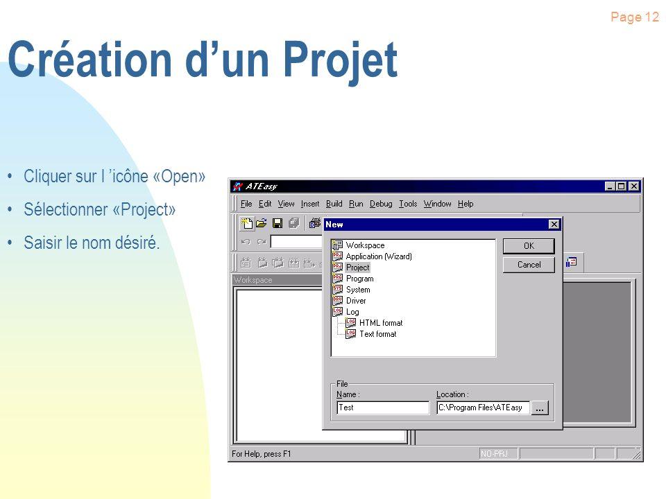 Page 11 n Contient la liste des fichiers à compiler pour générer et développer une application n Création dexécutable n Un seul système chargé n avec de multiples Programmes