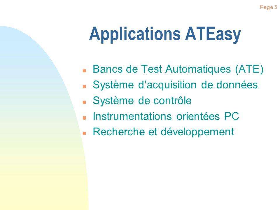 Page 13 n Structuré en (Tâches et Test) n Architecturé suivant les spécifications de Test n Valeur de test pré programmable n Édition automatique du journal de Test