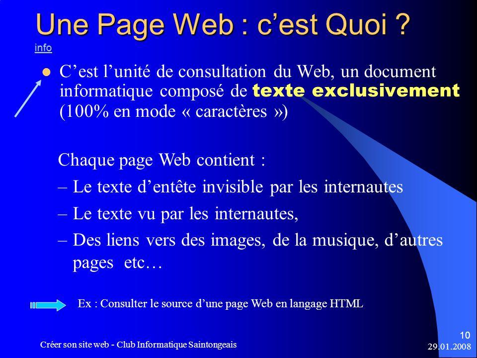 29.01.2008 Créer son site web - Club Informatique Saintongeais 10 Cest lunité de consultation du Web, un document informatique composé de texte exclus