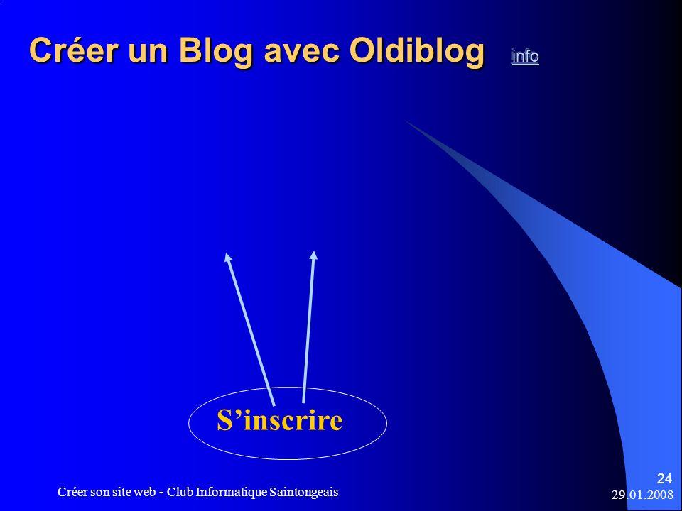 29.01.2008 Créer son site web - Club Informatique Saintongeais 24 Sinscrire
