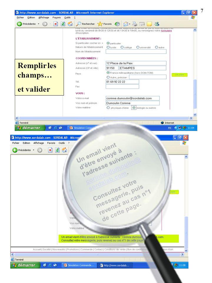 Remplir les champs… et valider Un email vient d'être envoyé à l'adresse suivante : corinne.dumoulin@ sordalab.com. corinne.dumoulin@ sordalab.com Cons