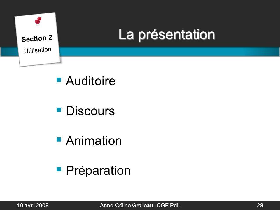10 avril 2008Anne-Céline Grolleau - CGE PdL29 Les 10 meilleurs trucs de présentation 1.
