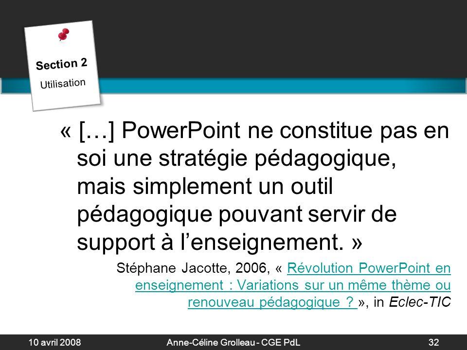 10 avril 2008Anne-Céline Grolleau - CGE PdL33 La présentation La présentation Comment garder les commentaires à lécran .