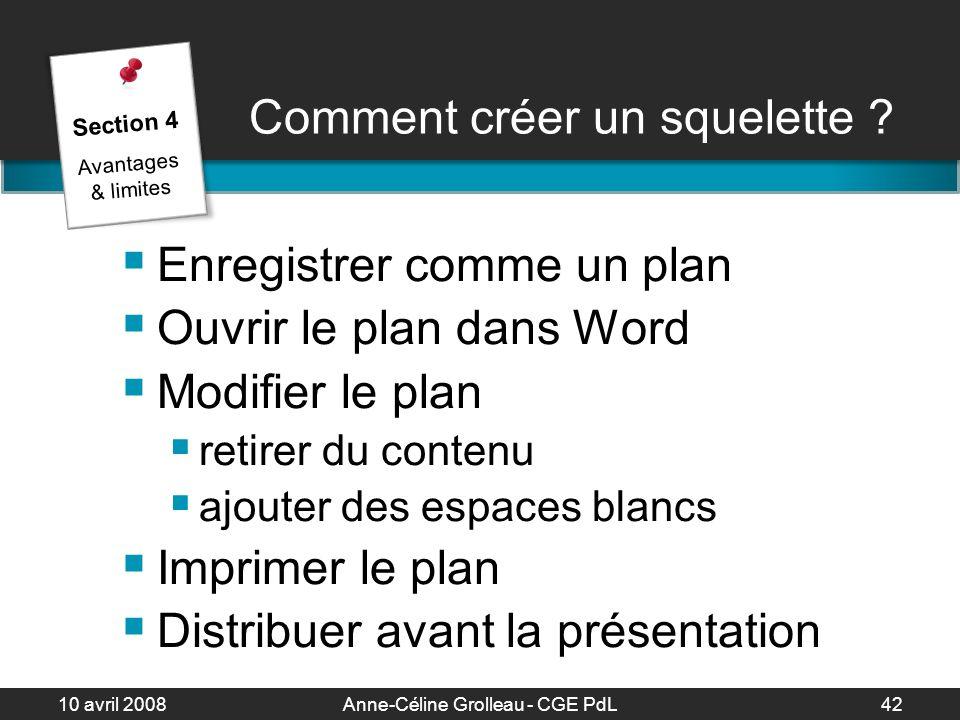10 avril 2008Anne-Céline Grolleau - CGE PdL43 Comment enregistrer comme un plan .