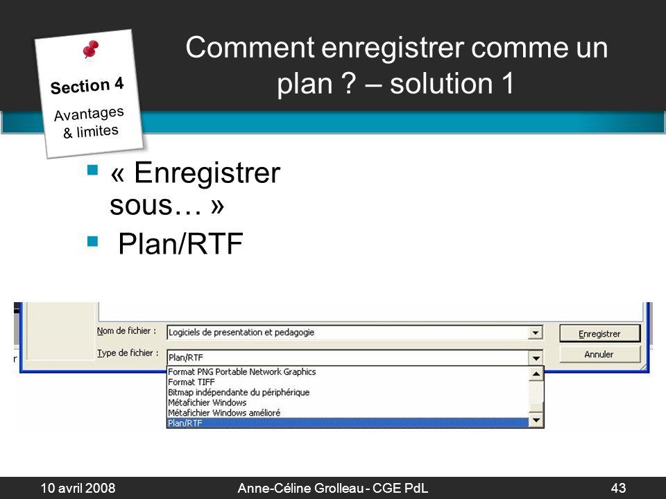 10 avril 2008Anne-Céline Grolleau - CGE PdL44 Comment enregistrer comme un plan .